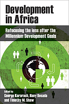 Development in Africa : refocusing the lens after the MDGs