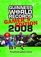 Guinness world records 2008 : gamer's edition.