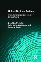 United Nations politics : international organization in a divided world