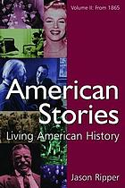 American stories : living American history