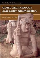 Olmec archaeology and early Mesoamerica