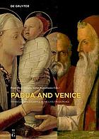 Padua and Venice : transcultural exchange in the early modern age
