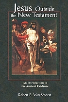 Jesus outside the New Testament : an introduction to the ancient evidence
