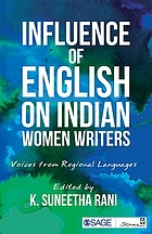 Influence of English on Indian women writers : voices from regional languages