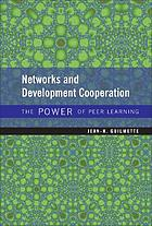 The power of peer learning : networks and development cooperation