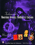 Fashionable mourning jewelry, clothing & customs.