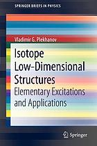 Isotope low-dimensional structures : elementary excitations and applications