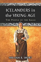 Icelanders in the Viking age : the people of the sagas