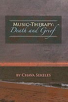 Music therapy : death and grief