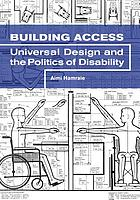 Building access universal design and the politics of disability