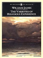 The varieties of religious experience : a study in human nature