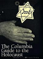 The Columbia reference guide to the Holocaust