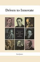 Driven to innovate : a century of Jewish mathematicians and physicists