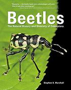 Beetles : the natural history and diversity of Coleoptera