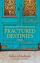 Fractured destinies : [a novel]