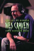 Wes Craven : the art of horror