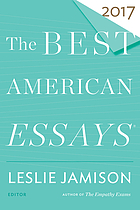 The best American essays. 2017