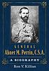 General Abner M. Perrin, C.S.A. : a biography by  Ron V Killian