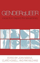 GenderQueer : voices from beyond the sexual binary