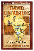 David Livingstone Africa's Trailblazer.