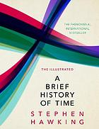 The illustrated brief history of time.