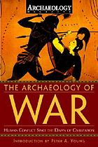 The archaeology of war