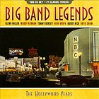Big band legends : the Hollywood years.