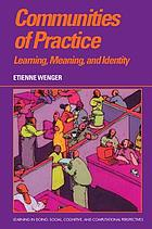 Communities of practice : learning, meaning, and identity