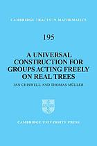 A universal construction for groups acting freely on real trees