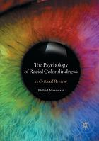 The psychology of racial colorblindness : a critical review