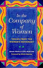 In the company of women : voices from the women's movement