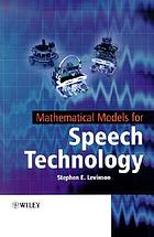 Mathematical models for speech technology