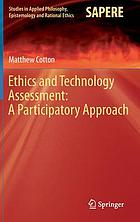 Ethics and technology assessment : a participatory approach