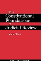 The constitutional foundations of judicial review