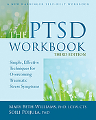 Ptsd workbook, 3rd edition - simple, effective techniques for overcoming tr.