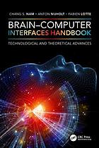 Brain-computer interfaces handbook : technological and theoretical advances