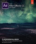 Adobe After Effects CC classroom in a book (2019 release) : the official training workbook from Adobe