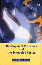 Development processes and the scheduled castes