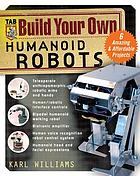 Build your own humanoid robot
