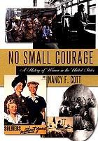 No small courage : a history of women in the United States