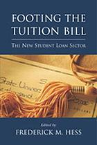 Footing the tuition bill : the new student loan sector