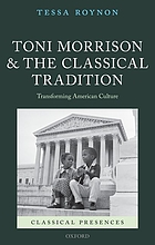 Toni Morrison and the classical tradition : transforming American culture