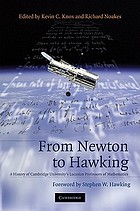 From Newton to Hawking : a history of Cambridge University's Lucasian professors of mathematics