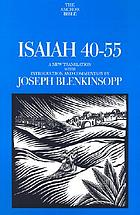 Isaiah 40-55 : a new translation with introduction and commentary