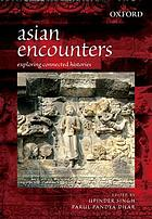 Asian encounters : exploring connected histories