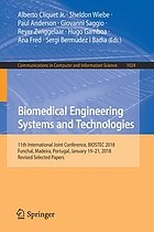 Biomedical engineering systems and technologies : 11th International Joint Conference, BIOSTEC 2018, Funchal, Madeira, Portugal, January 19-21, 2018, Revised selected papers