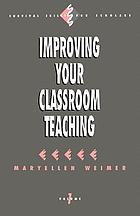 Improving your classroom teaching