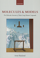 Molecules and models : the molecular structures of main group element compounds