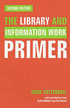 The library and information work primer