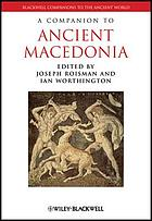A Companion to Ancient Macedonia.